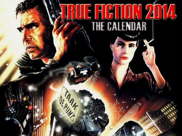 TRUE FICTION 2014 - THE CALENDAR